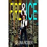 Fire & Ice ~ Selina Rosen