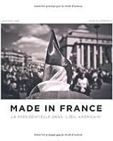 Made in France : La présidentielle dans l'oeil américain