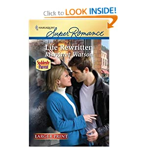 Life Rewritten (Harlequin Super Romance (Larger Print)) Margaret Watson