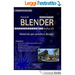 Corso di Blender - Grafica 3D. Livello 13: Materiali per arredo e design (Esperto in un click)