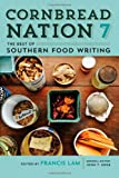 img - for Cornbread Nation 7: The Best of Southern Food Writing (Friends Fund Publication) book / textbook / text book