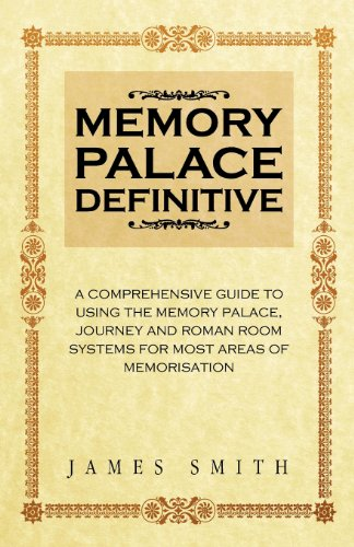 Memory Palace Definitive: James Smith: 9781470154394: Amazon.com: Books