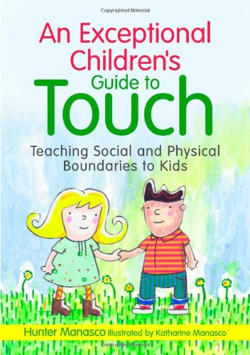 Cover of 'An exceptional children's guide to touch'