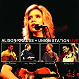 The Lucky One - Alison Krauss n Union Stati...