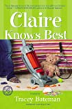 img - for Claire Knows Best (Claire Everett Series, No. 2) book / textbook / text book