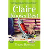 Claire Knows Best (Claire Everett Series, No. 2) ~ Tracey Victoria Bateman