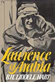Lawrence Of Arabia (Da Capo Paperback) (0306803542) by Hart, B. H. Liddell