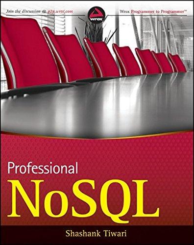 Professional NoSQL (Wrox Programmer to Programmer)