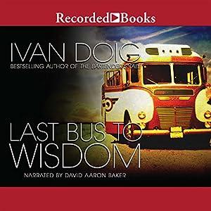 Last Bus to Wisdom Audiobook
