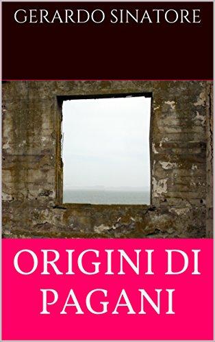 origini-di-pagani-italian-edition