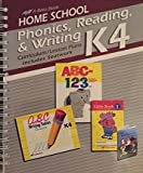 Home School K4 Phonics, Reading, & Writing Curriculum Plans Includes Seatwork (A Beka Book 2006)