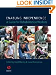 Enabling Independence: A Guide for Re...