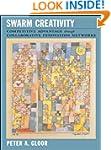 Swarm Creativity: Competitive Advanta...