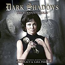 Dark Shadows - The Voodoo Amulet Audiobook by Mark Thomas Passmore Narrated by Jerry Lacy, Lara Parker