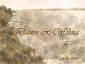 Dawn amp Wilma Short Story