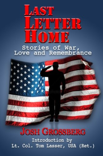 Last Letter Home: Stories of War, Love and Remembrance