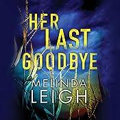 Her Last Goodbye: Morgan Dane, Book 2 | [Melinda Leigh]