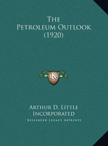 The Petroleum Outlook (1920)