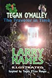 Tegan O'Malley: The Traveler in Time