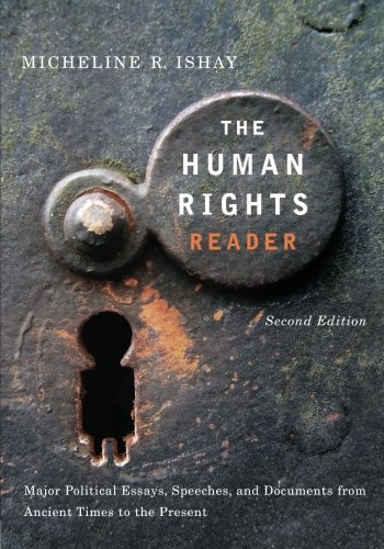 The Human Rights Reader: Major Political Essays, Speeches...