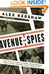 Avenue of Spies: A True Story of Terr...