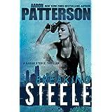 BREAKING STEELE: A Sarah Steele Legal Thriller (Sarah Steele series Book 1) ~ Aaron Patterson