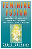 img - for Feminine Fusion book / textbook / text book