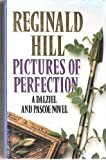Pictures of Perfection (0002323923) by REGINALD HILL