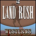Land Rush | Ernest Haycox