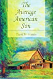 img - for The Average American Son book / textbook / text book