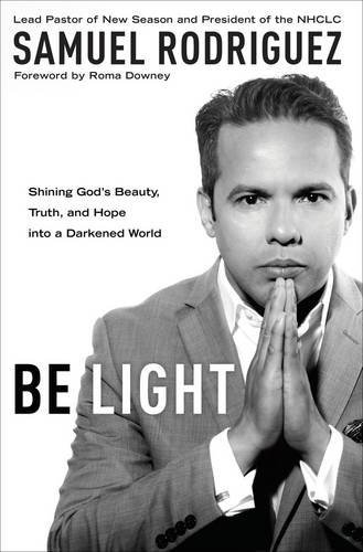 Download Be Light: Shining God's Beauty, Truth, and Hope into a Darkened World