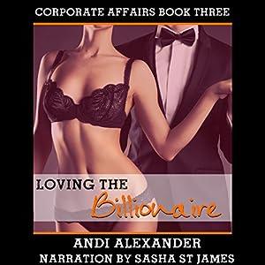 Loving the Billionaire Audiobook