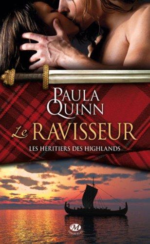 Paula Quinn - Le Ravisseur: Héritiers des Highlands, T1