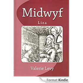 Midwife : Liza (English Edition)