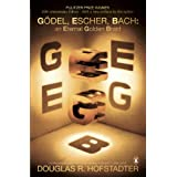Godel, Escher, Bach: An Eternal Golden Braid (20th anniversary edition with a new preface by the author)by Douglas R Hofstadter