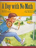 A Day with No Math (0153010371) by Kaye, Marilyn