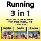 Running: Hacks and Tricks to Improve Your Speed, Stamina, and Performance Hörbuch von Jason Smith Gesprochen von: Chris Brown