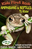 Kids First Book - Amphibian and Reptiles to Know