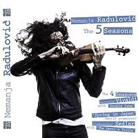 ヴィヴァルディ:ヴァイオリン協奏曲「四季」、セドラル:日本の春・2011 (The 5 Seasons / Nemanja Radulovic) [日本語解説書付]