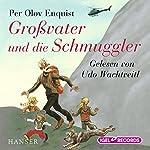 Großvater und die Schmuggler | Per Olov Enquist