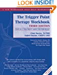 The Trigger Point Therapy Workbook: Y...