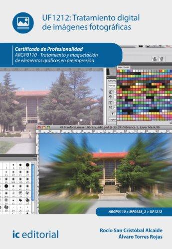 Tratamiento Digital De Imágenes Fotográficas. Arpg0110 (Spanish Edition)