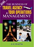 The Business of Travel Agency & Tour Operations Management