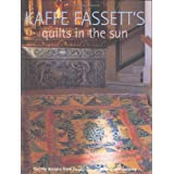 Kaffe Fassett's Quilts in the Sun: Twenty Designs from Rowan for Patchwork and Quilting 20 Projects to Suit All Skill Levelsby Kaffe Fassett