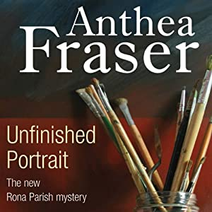 Unfinished Portrait: A Rona Parish Mystery | [Anthea Fraser]