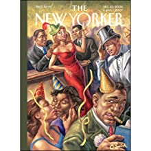 The New Yorker (Jan. 1, 2007) Periodical by Ben McGrath, Paul Theroux, John Lahr, Sasha Frere-Jones Narrated by William Dufris, Christine Marshall