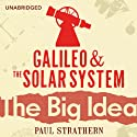 Galileo and the Solar System: The Big Idea Audiobook by Paul Strathern Narrated by Jot Davies