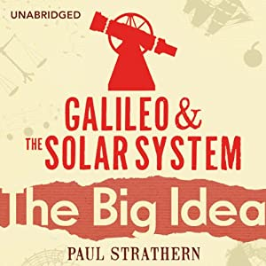 Galileo and the Solar System: The Big Idea Audiobook