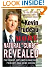 More Natural Cures Revealed: Previously Censored Brand Name Products That Cure Disease