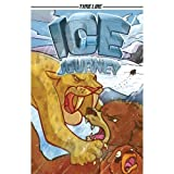 img - for Ice Journey (Timeline Graphic Novels) book / textbook / text book